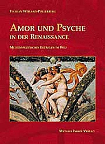 9783937251165: Amor und Psyche in der Renaissance. Medienspezifisches Erzählen im Bild
