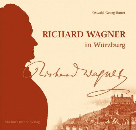 9783937251783: Richard Wagner in Würzburg. Der Beginn einer theatralischen Sendung