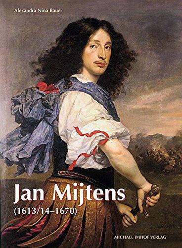 9783937251813: Jan Mijtens (1613/14-1670): Leben und Werk