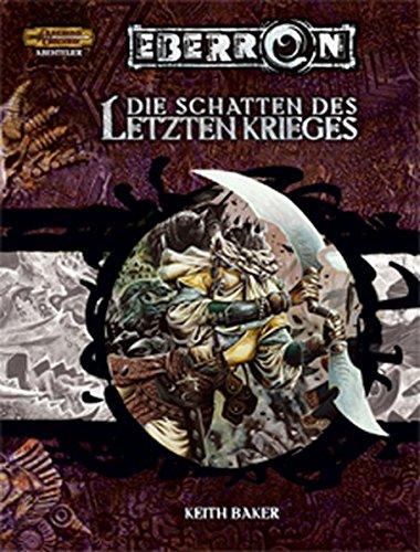 9783937255576: Die Schatten des Letzten Krieges: Ein Abenteuer für D&D Eberron