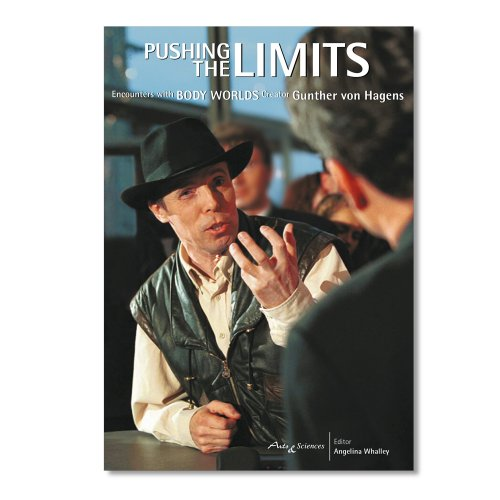 Pushing the Limits: Encounters with Body Worlds: Various Contributors
