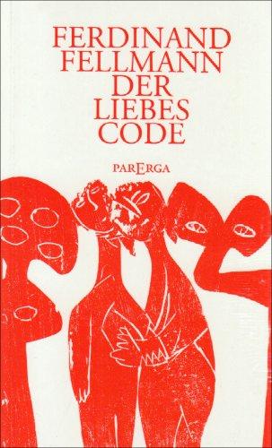 9783937262741: Der Liebes-Code: Schlüssel zur Polarität der Geschlechter