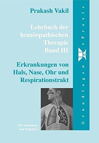 Lehrbuch der homöopathischen Therapie 3: Prakash Vakil