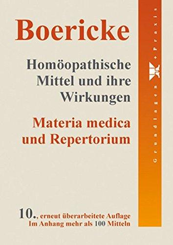9783937268330: Homöopathische Mittel und ihre Wirkungen: Materia medica und Repertorium