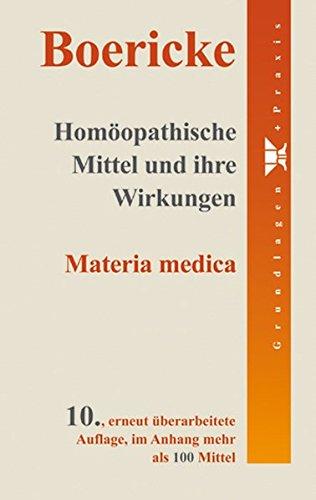 Homöopathische Mittel und ihre Wirkungen: William Boericke
