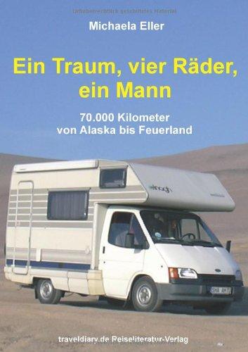 Ein Traum, vier Räder, ein Mann: 70.000: Christian E. Hannig