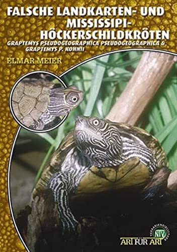 9783937285887: Falsche Landkarten- und Mississippi-Höckerschildkröten