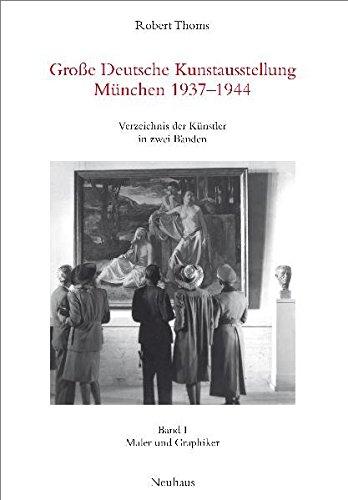 Künstler München Maler 9783937294018 große deutsche kunstausstellung münchen 1937 1944
