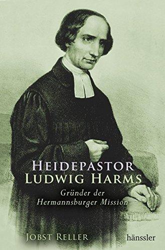 9783937301549: Heidepastor Ludwig Harms