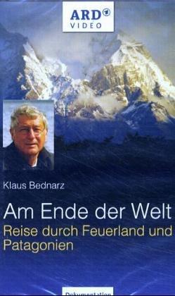 9783937308470: Am Ende der Welt. Videocassette : Reise durch Feuerland und Patagonien. Dokumentation