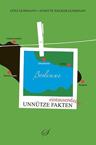 9783937310589: 1001 unn�tze Fakten Bodensee