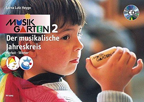 9783937315072: Musikgarten 2 Der musikalische Jahreskreis, Herbst und Winter, m. Audio-CD