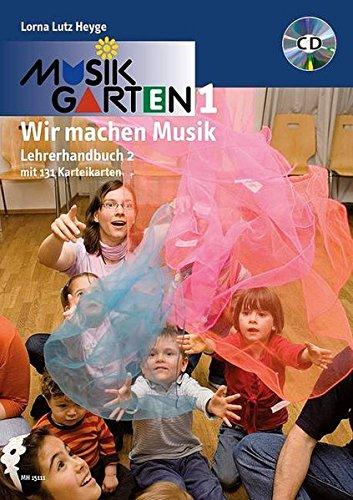 9783937315409: Musikgarten Phase 1 - Lehrerhandbuch 2: Praxisbuch mit 100 Karteikarten - überarbeitete Neuausgabe. Lehrerband mit CD
