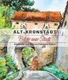9783937320342: Alt-Kronstadt: Bilder einer Stadt.Aquarelle von Juliana Fabritius-Dancu (Livre en allemand)