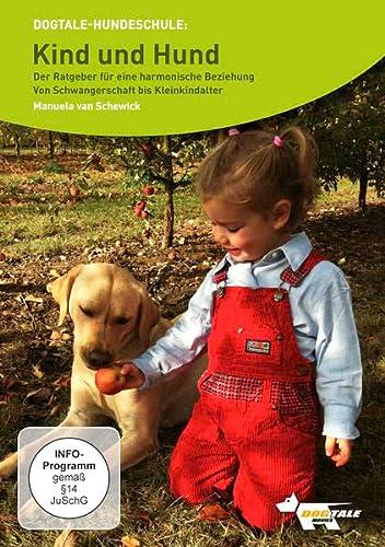 9783937322339: Kind und Hund- Der Ratgeber für eine harmonische Beziehung: Von Schwangerschaft bis Kleinkindalter [Alemania] [DVD]