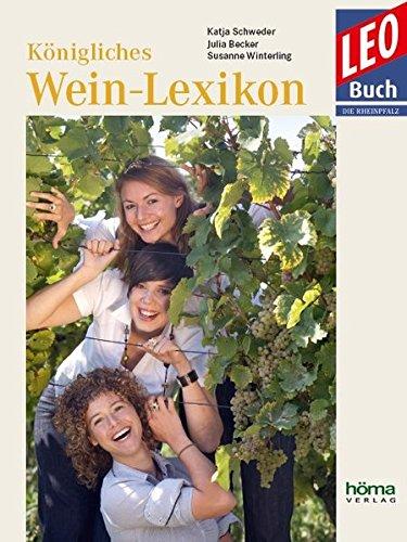 Königliches Wein-Lexikon: Schweder, Katja /
