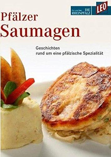 9783937329444: Pfälzer Saumagen: LEO - Die Rheinpfalz; Geschichten rund um eine pfälzische Spezialität
