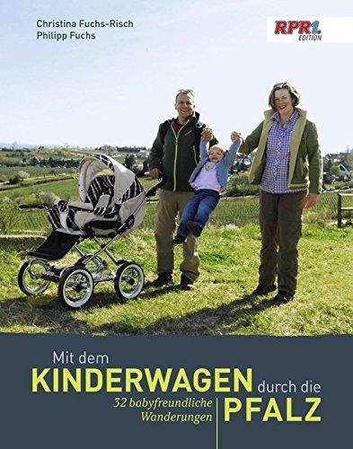 9783937329697: Mit dem Kinderwagen durch die Pfalz: 32 babyfreundliche Wanderungen