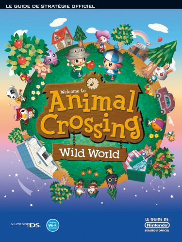 9783937336589: Animal Crossing : Wild World, guide du jeu