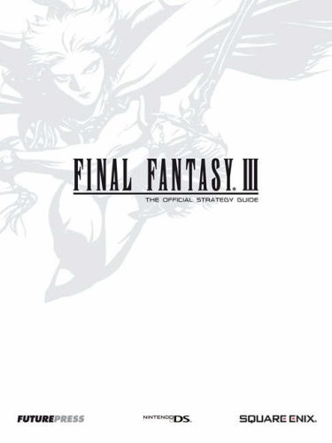 9783937336909: Final Fantasy III: The Official Strategy Guide