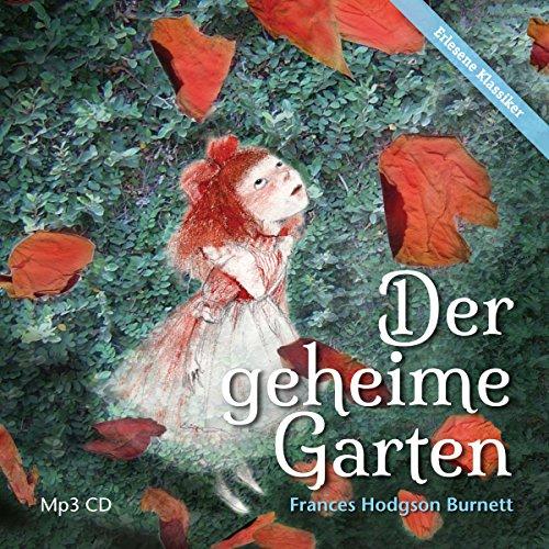9783937337234: Der geheime Garten: Ungekürzte Lesung