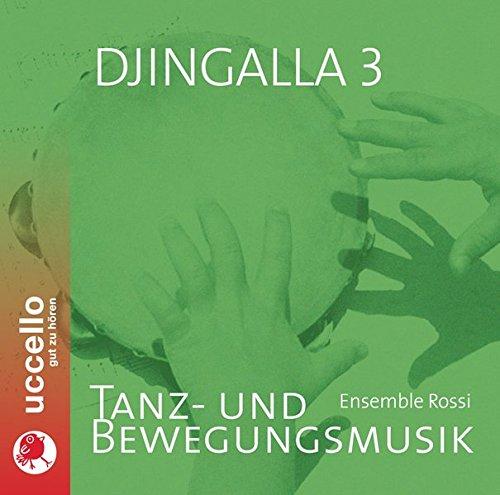 9783937337388: Djingalla3, 1 Audio-CD, Tanz- und Bewegungsmusik