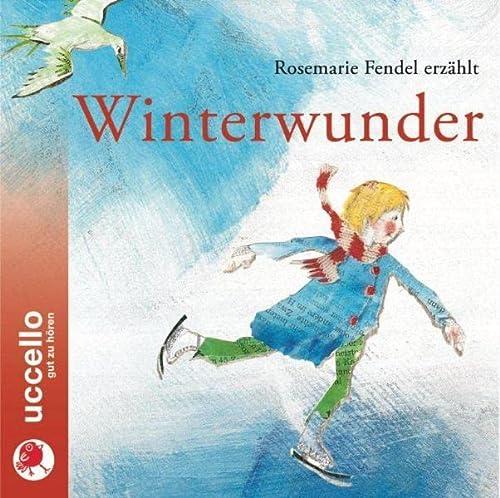 9783937337876: Winterwunder: Winterliche Texte vorgetragen von Rosemarie Fendel