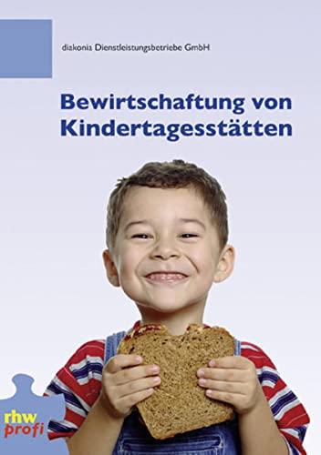 9783937346168: Bewirtschaftung von Kindertagesstätten