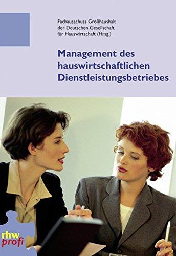 9783937346380: Management des hauswirtschaftlichen Dienstleistungsbetriebs