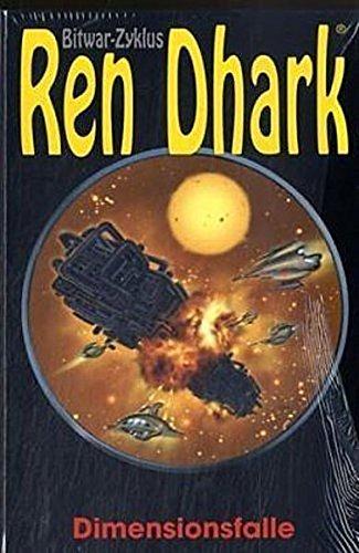 9783937355153: Ren Dhark Bitwar-Zyklus 12. Dimensionsfalle