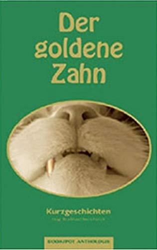 9783937357126: Der goldene Zahn