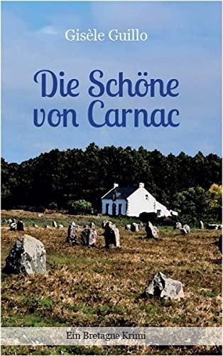 9783937357270: Die Schöne von Carnac: Ein Bretagne-Krimi