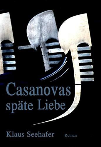 9783937357362: Casanovas späte Liebe: Historischer Roman
