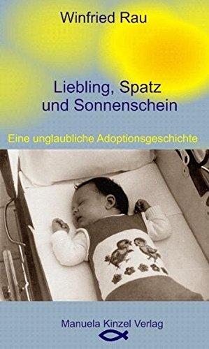 9783937367125: Liebling, Spatz und Sonnenschein