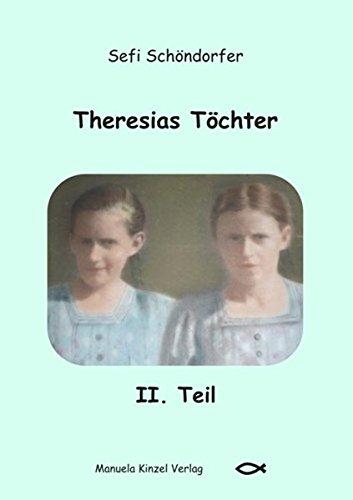 9783937367705: Theresias Töchter II. Teil
