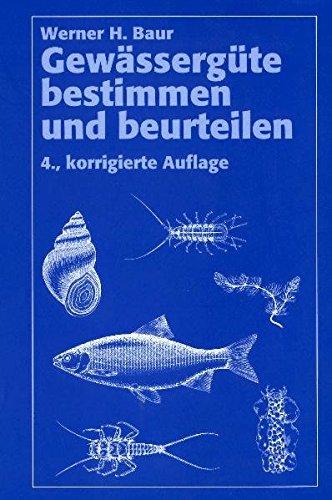 9783937371009: Gewässergüte bestimmen und beurteilen (Livre en allemand)
