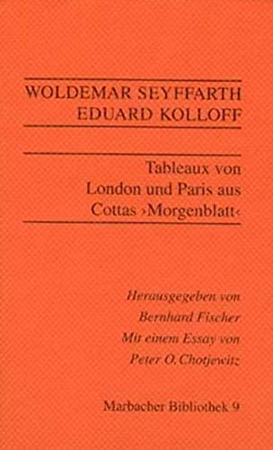 Tableaux aus London und Paris. Aus Cottas Morgenblatt (Livre en allemand)
