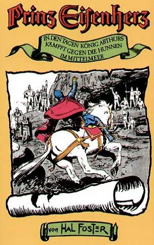 Prinz Eisenherz (Bd. 1 -10). In der neuen Bearbeitung v. Christiane de Troye u. Eberhard Urban: ...