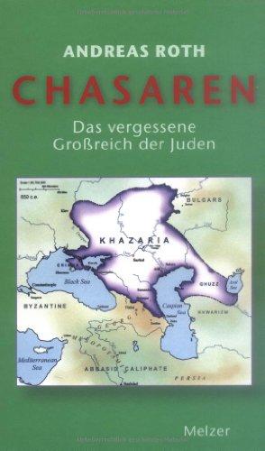 9783937389714: Chasaren. Das vergessene Großreich der Juden