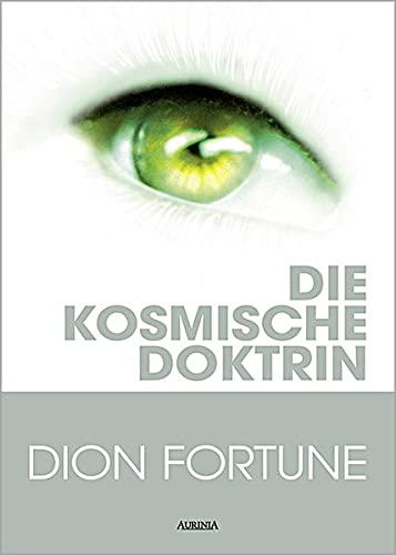 Die kosmische Doktrin (9783937392073) by Dion Fortune