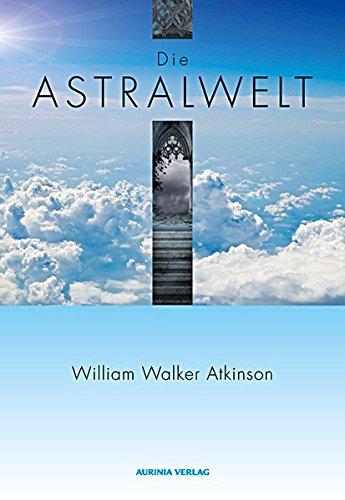 9783937392561: Die Astralwelt