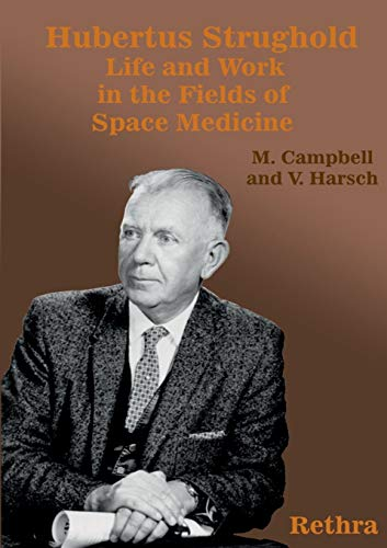 Hubertus Strughold: Mark Campbell