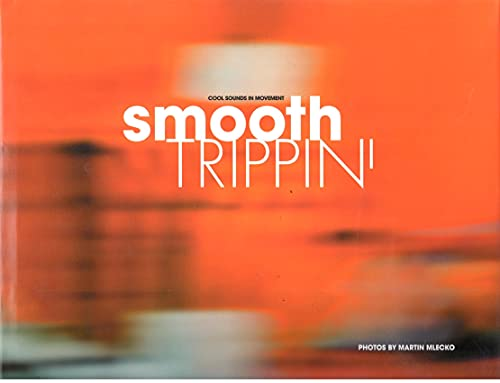 9783937406220: Smooth Trippin: Cool Sounds In Movement (Book & 4-CD set)