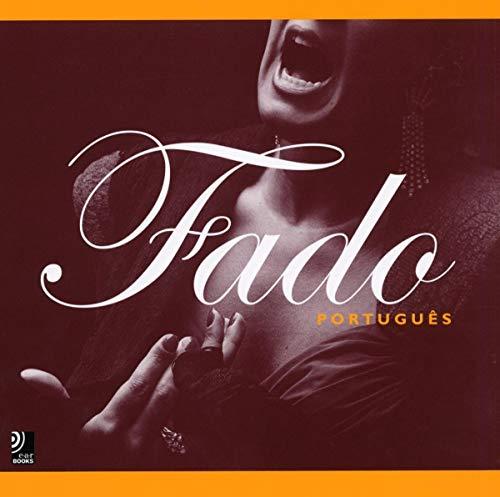 Fado Português. Text und Bilder von Luis Pavao.: n/a