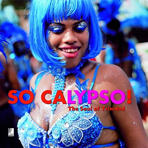 9783937406343: So Calypso!: The Soul of Trinidad (Book & 4-CD set)