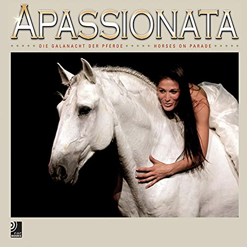 9783937406763: Apassionata: Horses on Parade (Book & 4-CD set)