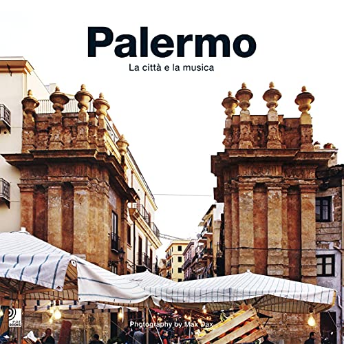 9783937406961: Palermo: La citta e la musica (Palermo: City of Music, Book & 4-CD set)