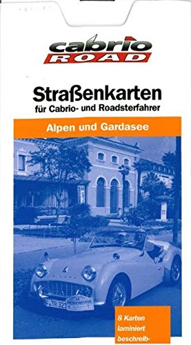 9783937418278: Cabrio Reisekarten Alpen und Gardasee 1 : 250 000: Für Cabrio- und Roadsterfahrer