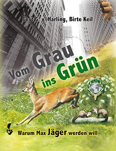 9783937431789: Vom Grau ins Grün