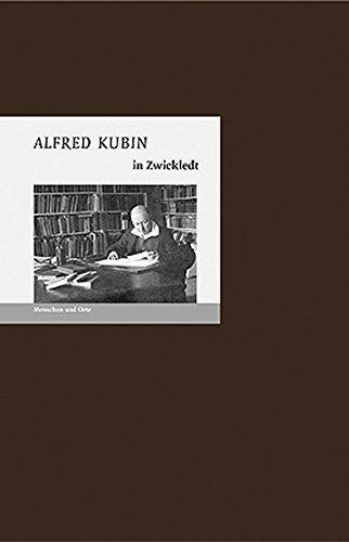 9783937434247: Alfred Kubin in Zwickledt